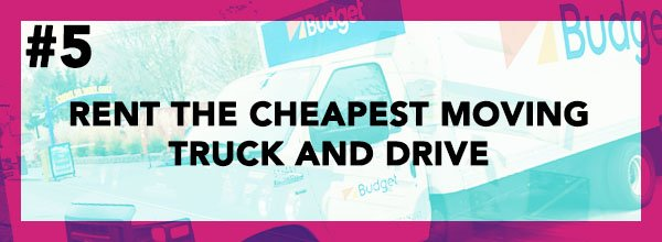 Cheap Way To Move #5 - Find The Cheapest Moving Truck Rental And Drive