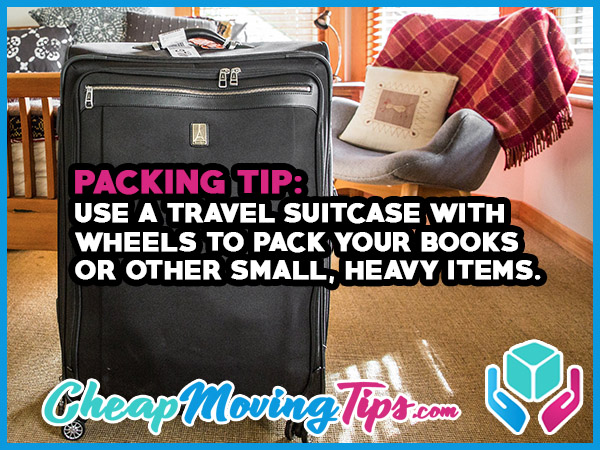 Packing Tip: Use a Travel Suitcase with Wheels to Pack Your Books and Other Small, Heavy Items