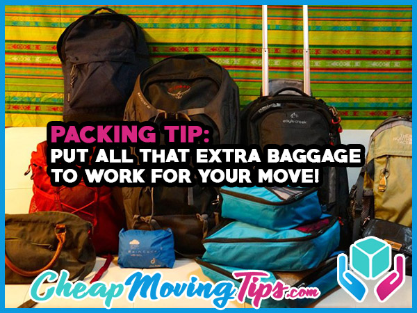 Packing Tip: Put all that extra baggage to work for your move